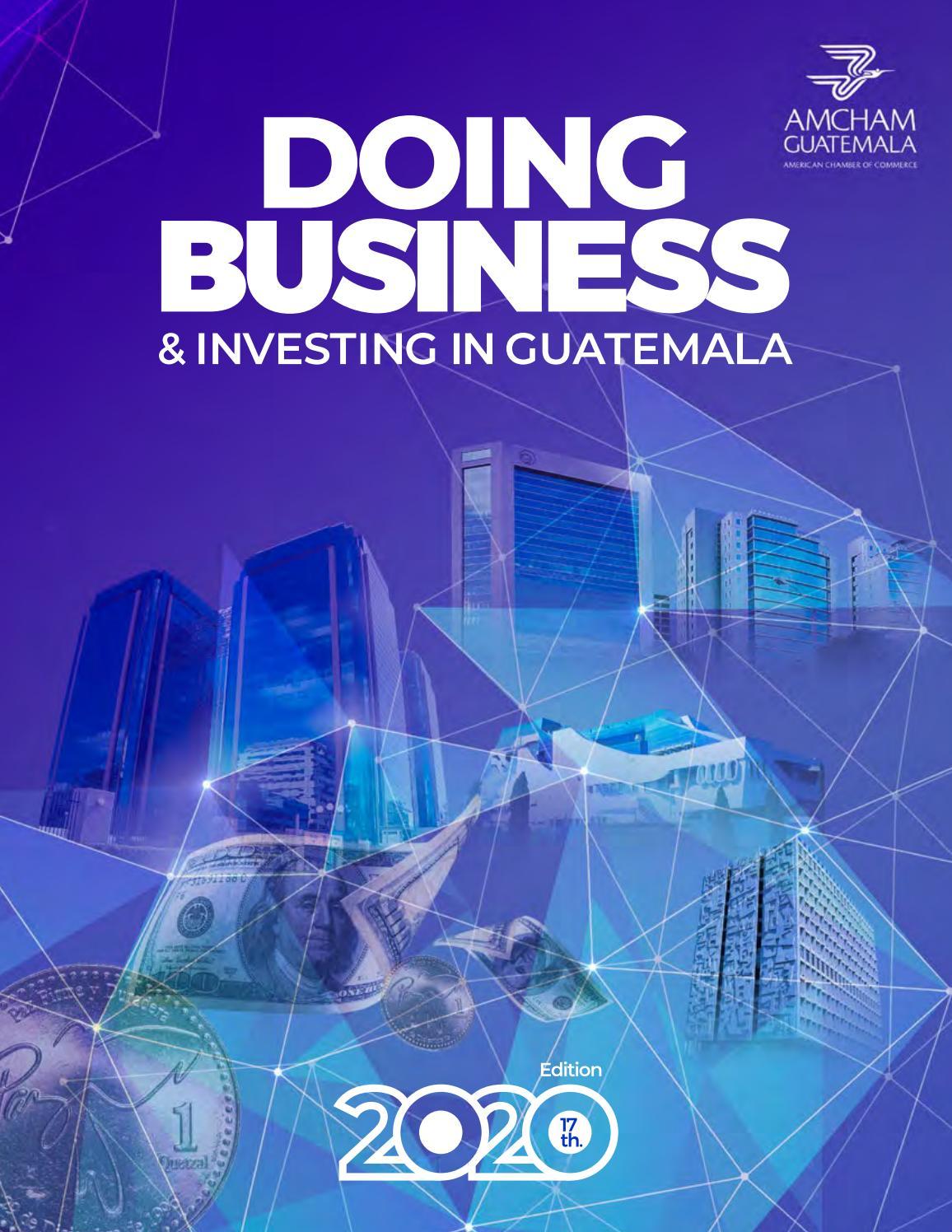 Doing Business 2020 By Amcham Guatemala Issuu