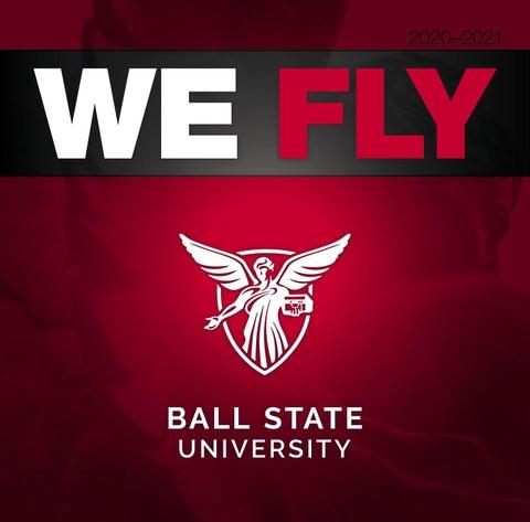 Ball State Academic Calendar 2022.Ball State University Viewbook We Fly By Ball State University Issuu