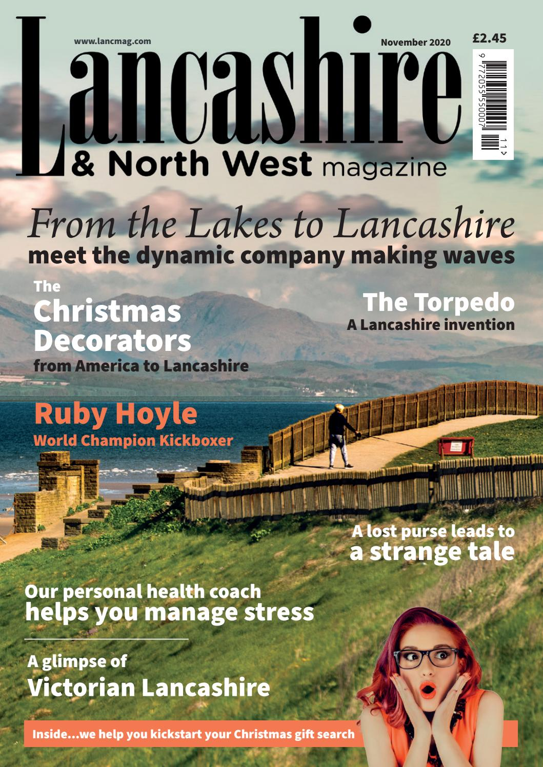 The Lancashire North West Magazine November 2020 By The Lancashire Magazine Issuu