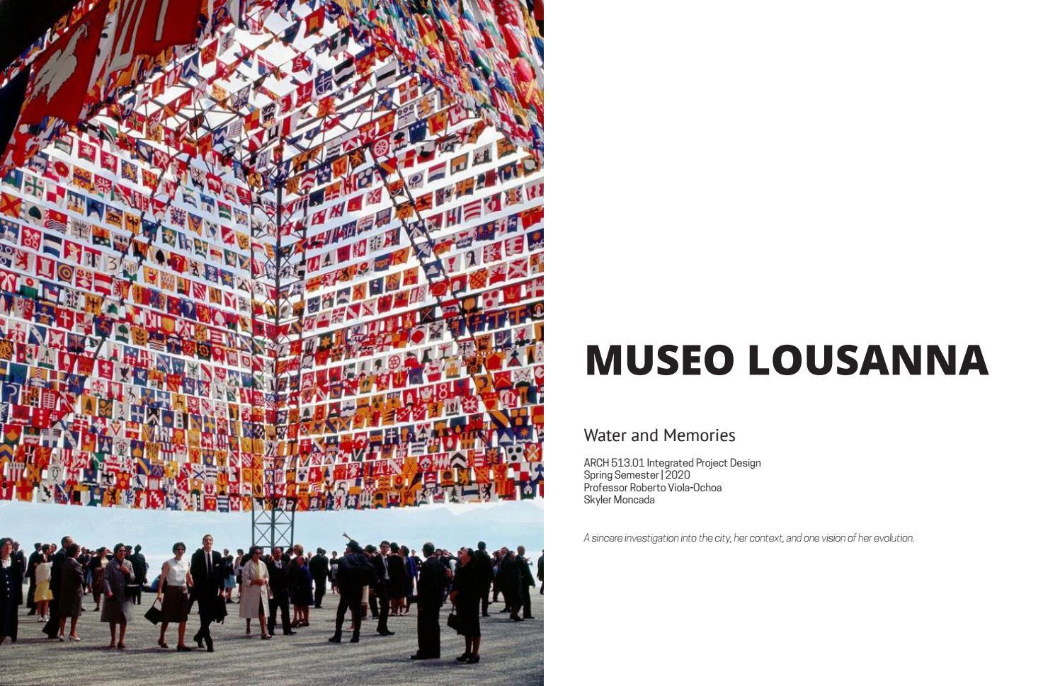 20sp Integrated Design Studio Portfolio Museo Lousanna By Skyler Moncada Issuu