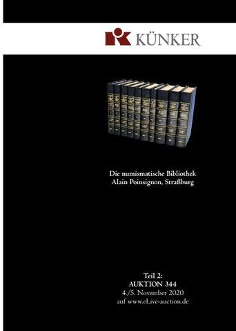 Elive Premium Auction 344 Die Numismatische Bibliothek Von Alain Poinsignon Strassburg Teil 2 By Fritz Rudolf Kuenker Gmbh Co Kg Issuu