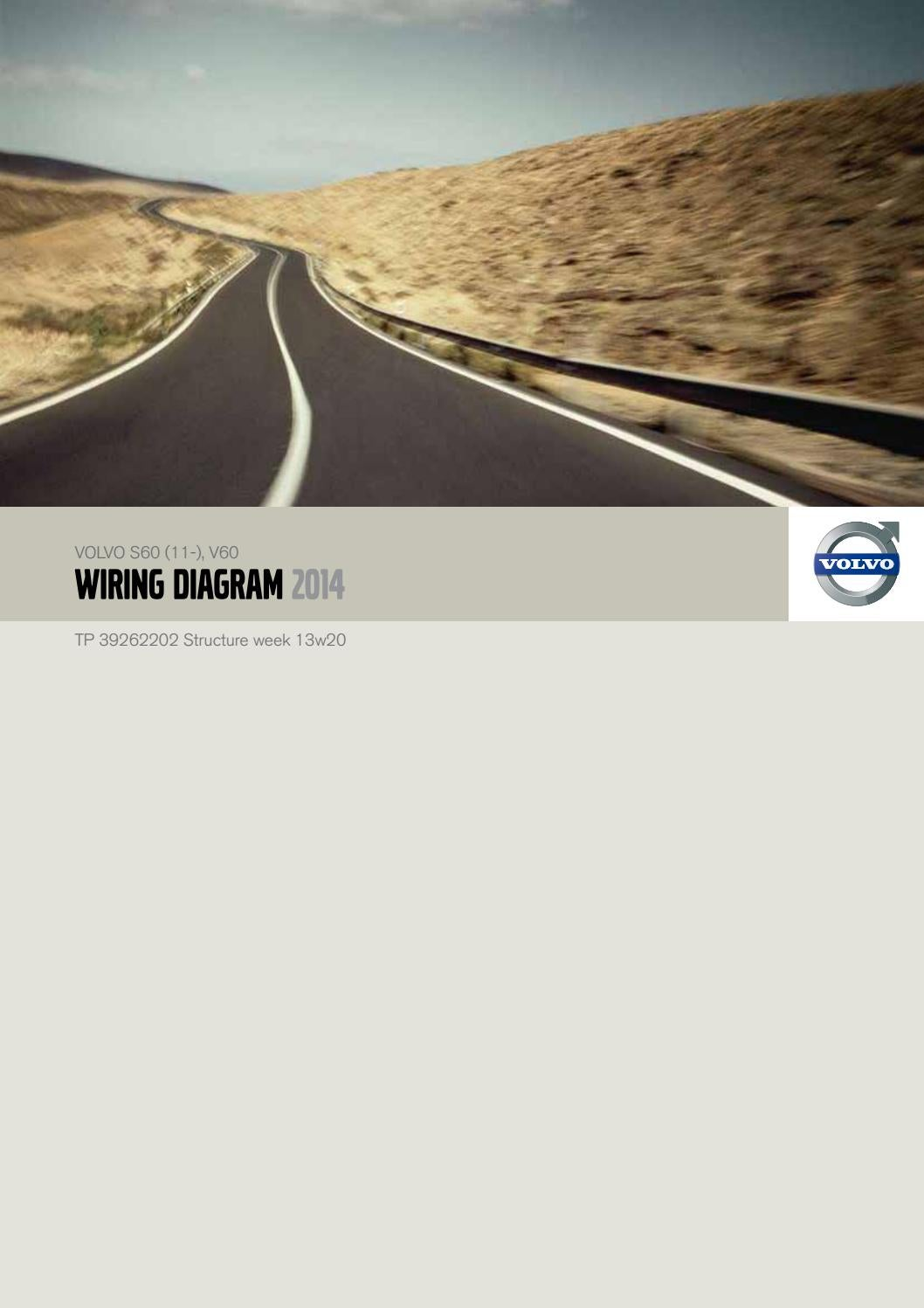 Volvo S60 V60 2014 Electrical Wiring Diagram Manual Instant – Download by  heydownloads - issuu | Volvo Wiring Diagram S60 |  | Issuu