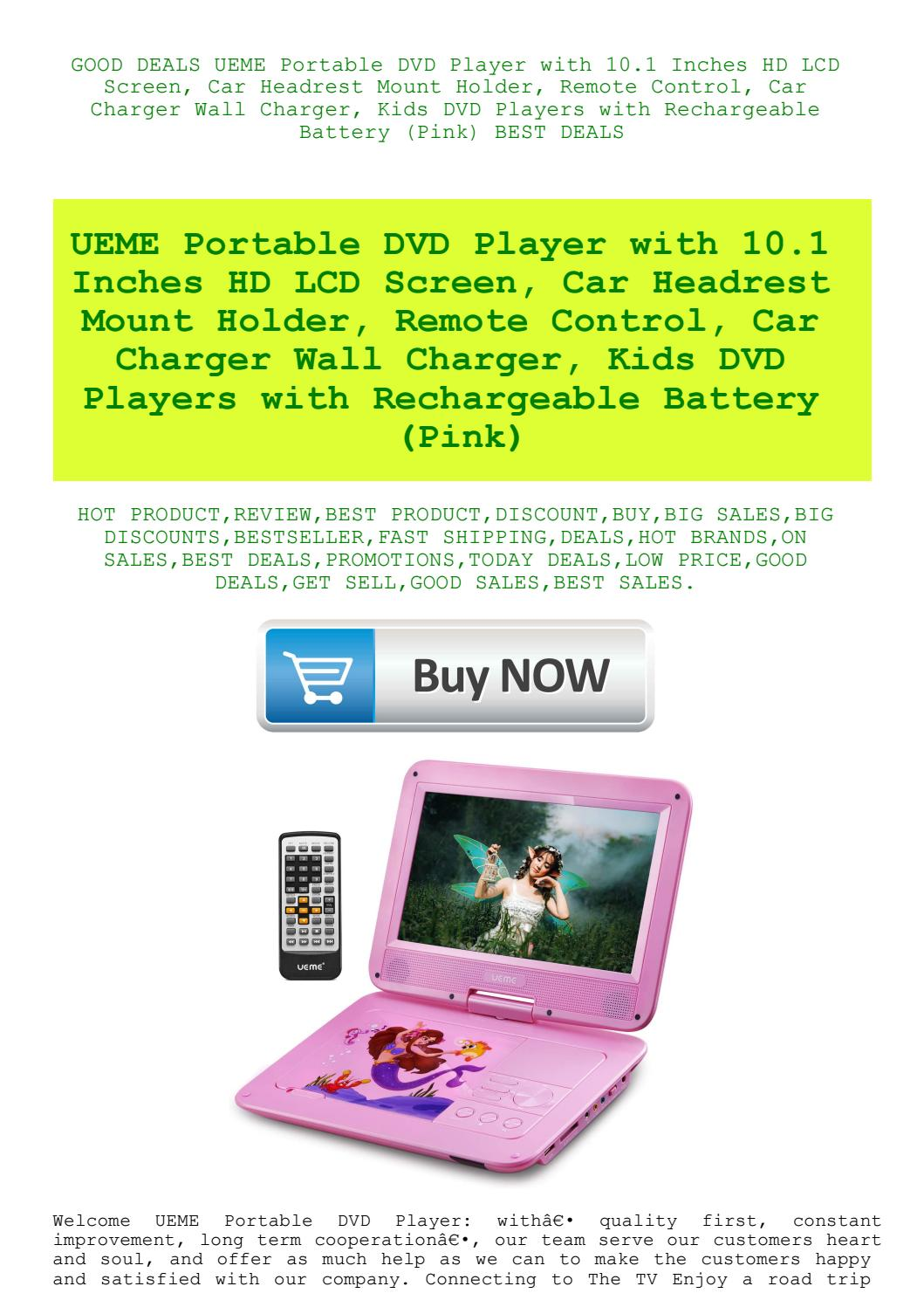 Good Deals Ueme Portable Dvd Player With 10 1 Inches Hd Lcd Screen Car Headrest Mount Holder Remot By Tvnikhaid Issuu