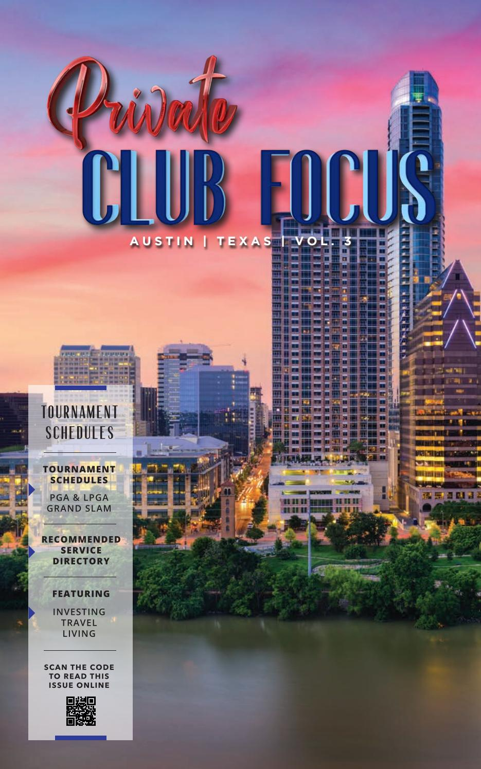 Private Club Focus Austin Tx 3 By Privateclubfocus Issuu