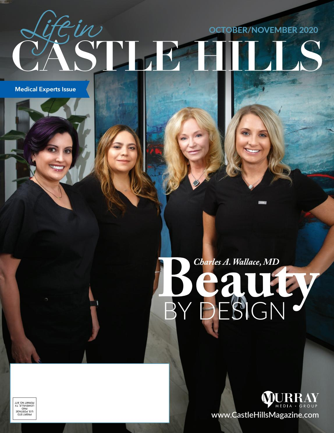 Life in Castle Hills Magazine October 2020 by Murray Media Group