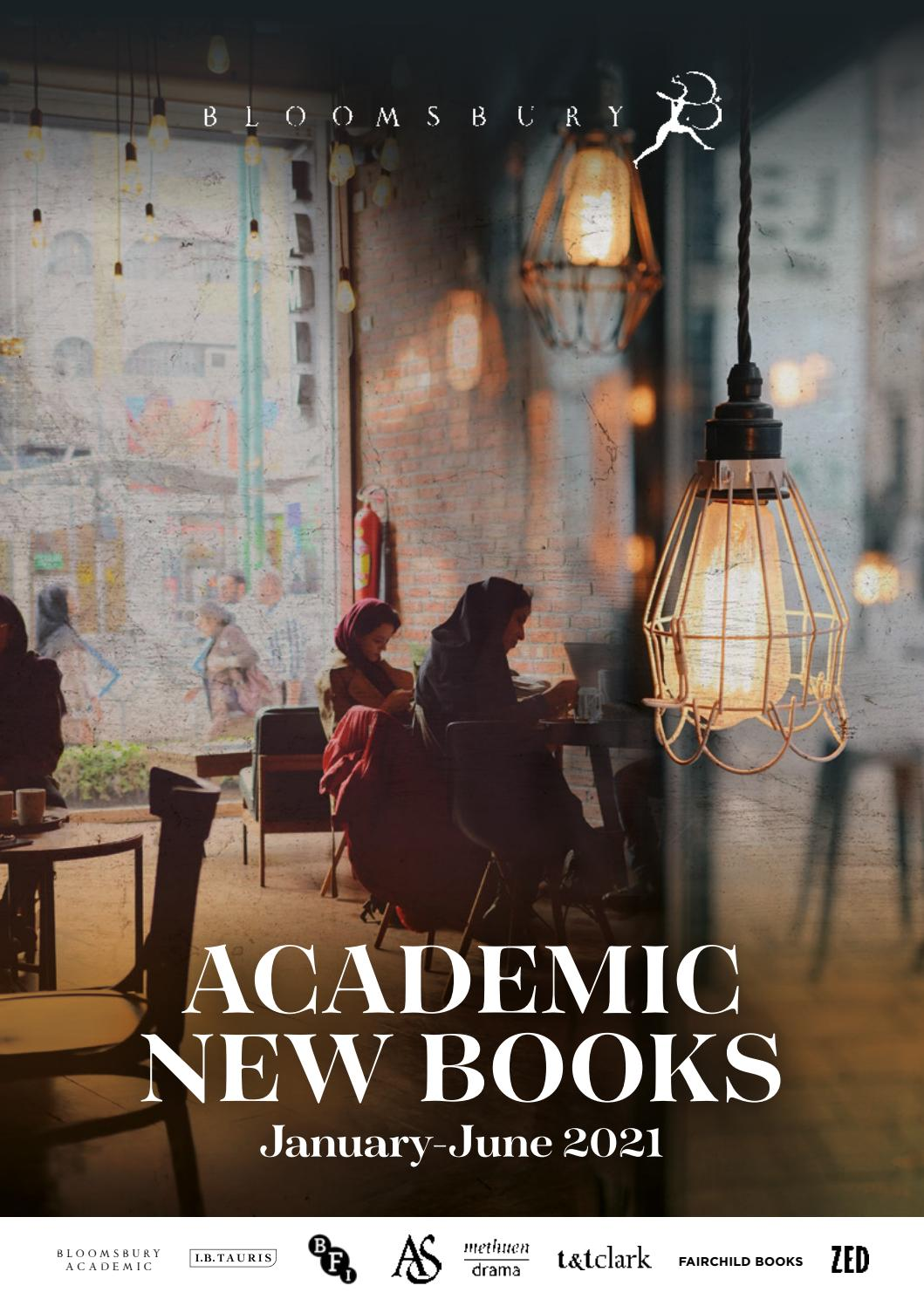 Academic New Books January-June 2021 by Bloomsbury Publishing - issuu