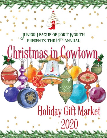 Christmas In Cowtown 2020 2020 Christmas in Cowtown Virtual Magazine by juniorleaguefw   issuu
