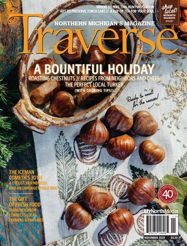 Traverse Northern Michigan's Magazine, November 2020 by MyNorth