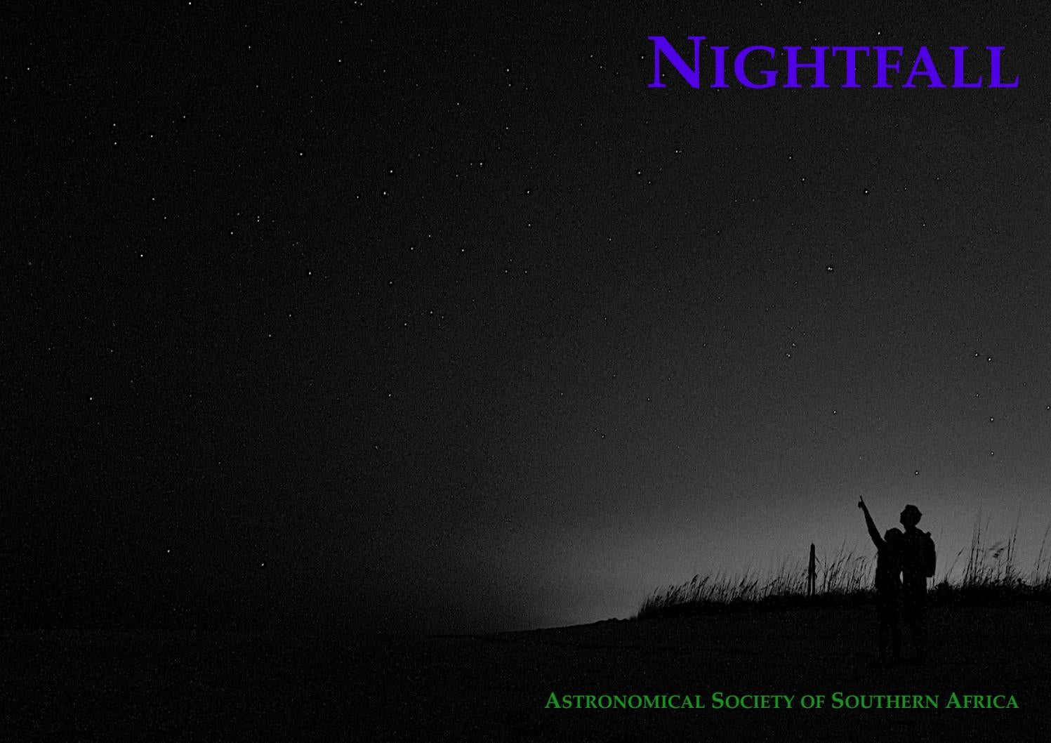 Nightfall Deep Sky Journal Of The Astronomical Society Of Southern Africa Vol 4 2 Oct 2020 By Douglas Bullis Issuu