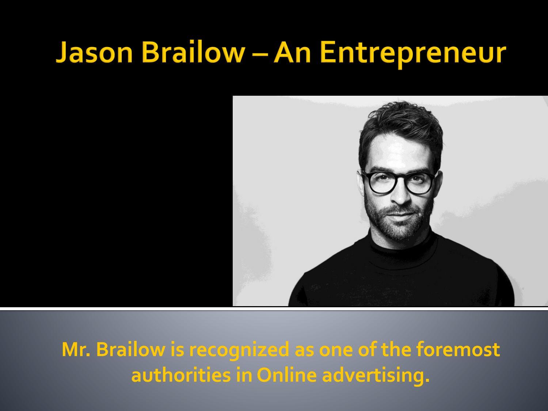 Jason Brailow An Entrepreneur