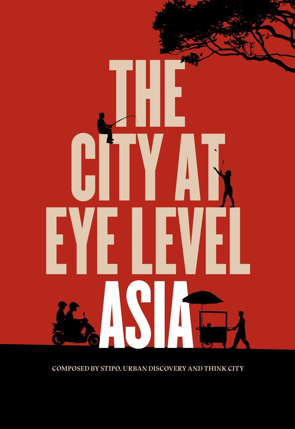 The City At Eye Level Asia By Stipo Issuu