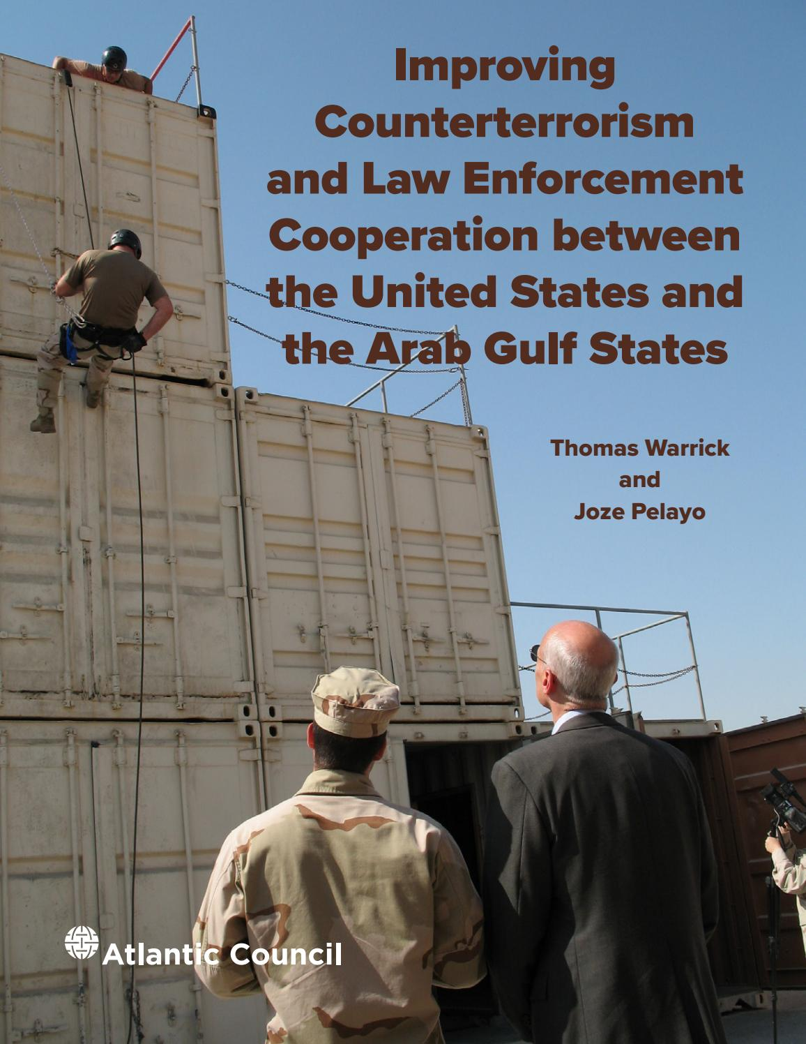 Improving Counterterrorism And Law Enforcement Cooperation Between The  United States And The Arab Gu By Atlantic Council - Issuu