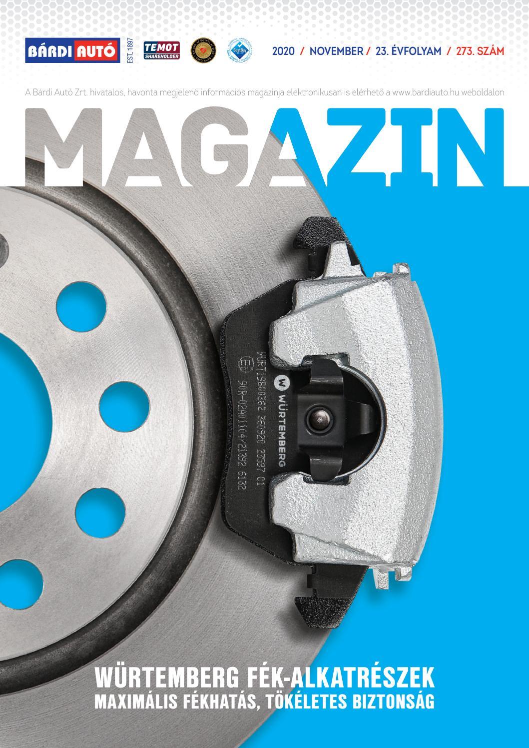 Bardi Auto Magazin Autozz Biztonsagban A Premium Wurtemberg Fek Alkatreszekkel By Bardiauto Issuu