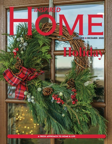 Fargo Inspired Home Magazine November December 2020 By Inspired Home Magazine Fargo Issuu