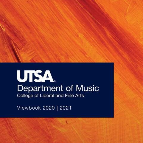 Utsa Spring 2022 Calendar.Utsa Department Of Music 2020 2021 Viewbook By Utsadepartmentofmusic Issuu