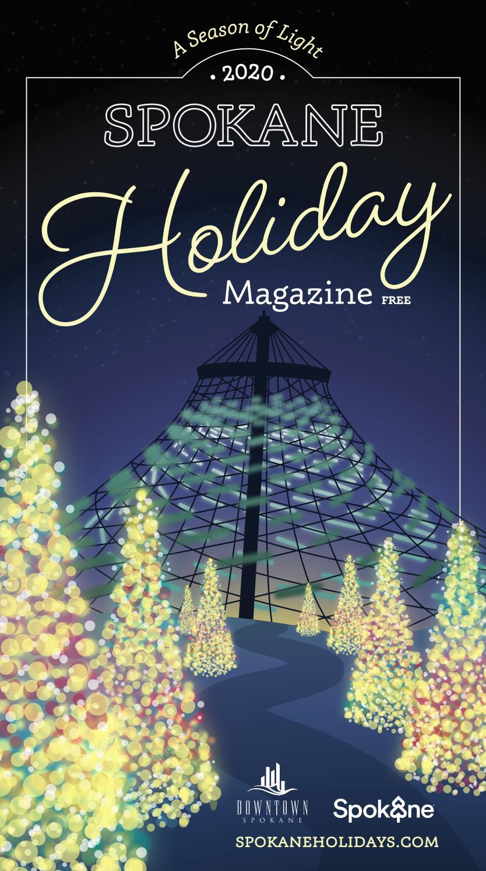 Spokane Washington Christmas Tree Lighting 2020 Spokane Holiday Magazine 11 11 2020 by The Inlander   issuu