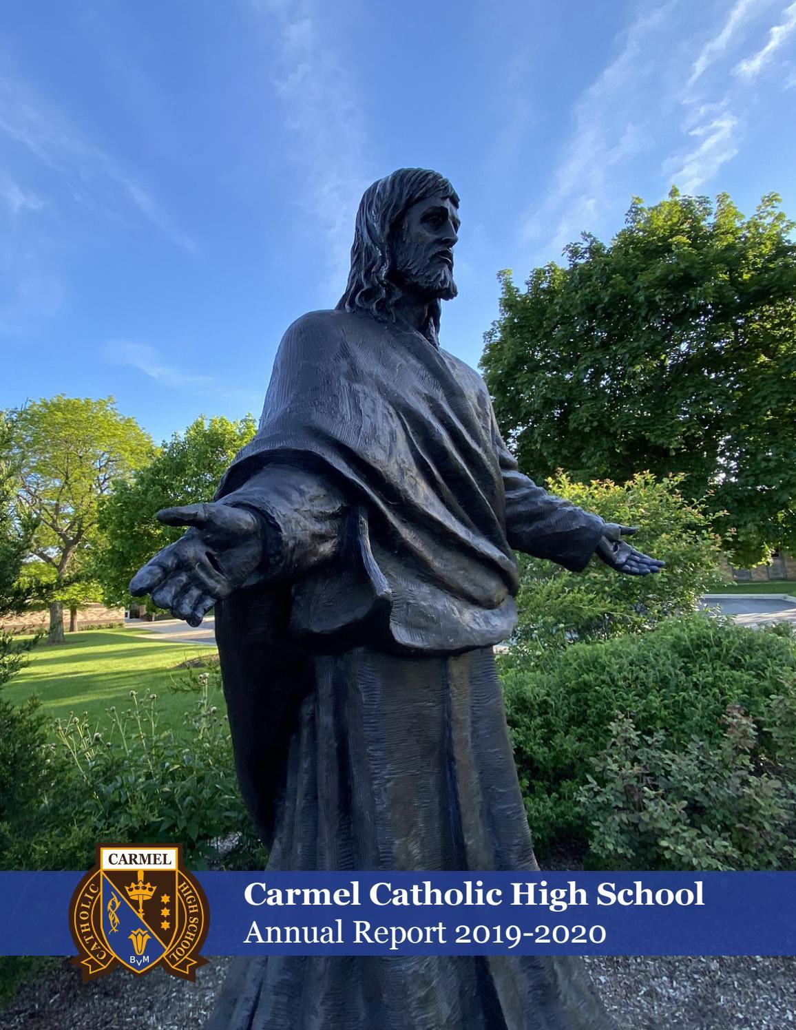 2019 2020 Annual Report By Carmel Catholic High School Issuu