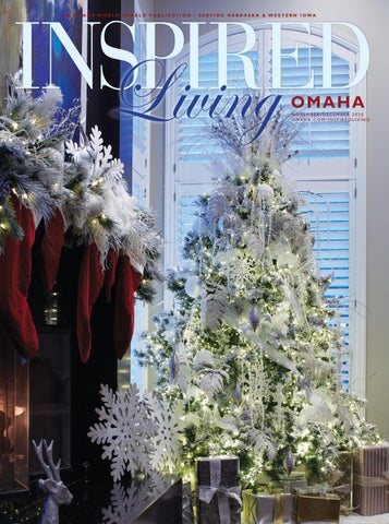 Where To See Christmas Lights In Omaha 2020 Inspired Living Omaha   The Holiday Edition 2020 by Omaha World