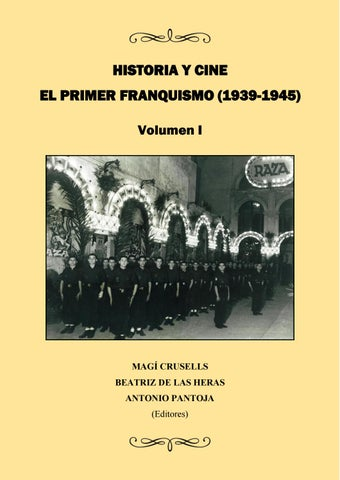 Historia Y Cine El Primer Franquismo 1939 1945 By Filmhistoria Online Issuu