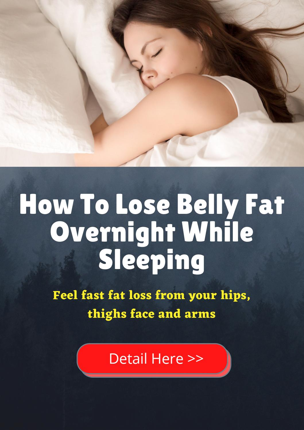 How to lose belly fat overnight while sleeping by Emillia - issuu