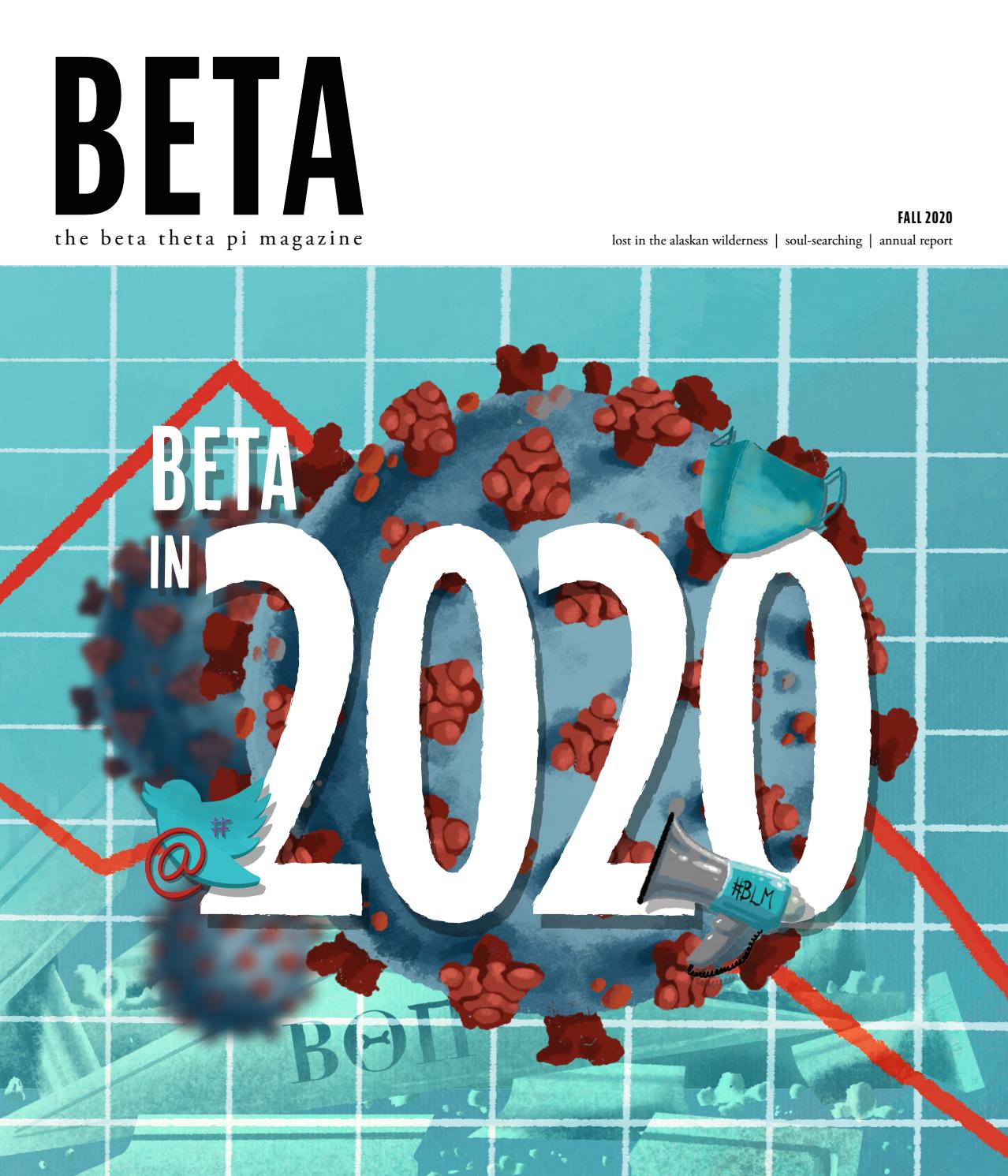 The Beta Theta Pi Fall 2020 By Beta Theta Pi Issuu