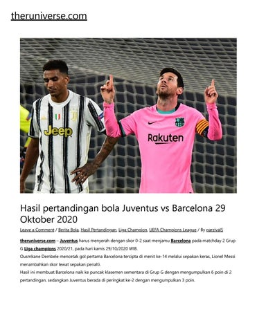 Hasil Pertandingan Bola Juventus Vs Barcelona 29 Oktober 2020 By Cindy Aulia Issuu