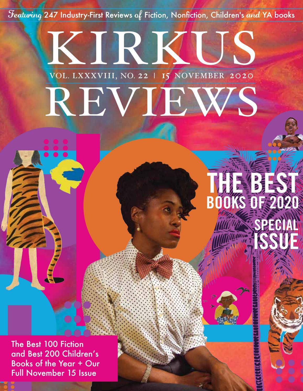 November 15, 2020: Volume LXXXVIII, No 22 by Kirkus Reviews - issuu