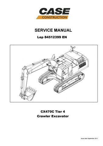 Case Cx470c Tier 4 Crawler Excavator Service Repair Manual 84512399 Case Cx470c Tier 4 Pdf By Heydownloads Issuu