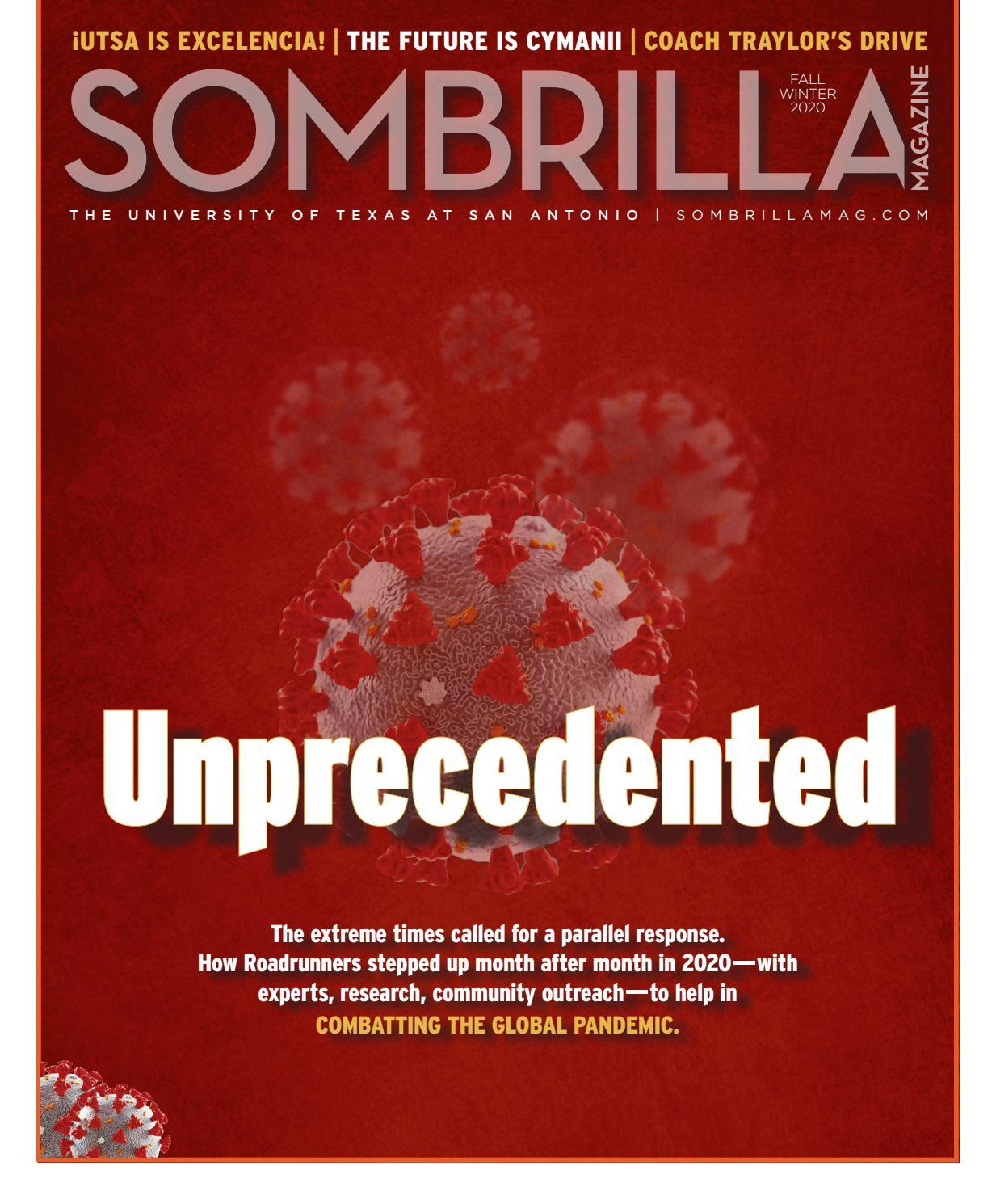 Utsa Academic Calendar Fall 2022.Sombrilla Magazine Fall Winter 2020 By Utsa The University Of Texas At San Antonio Issuu