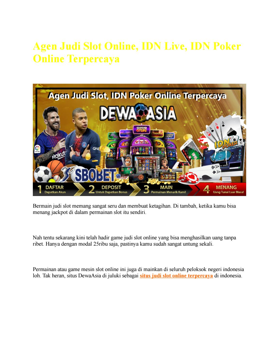 Agen Judi Idn Slot Idn Live Idn Poker Online Terpercaya Dewaasia By Chintya Verania Issuu