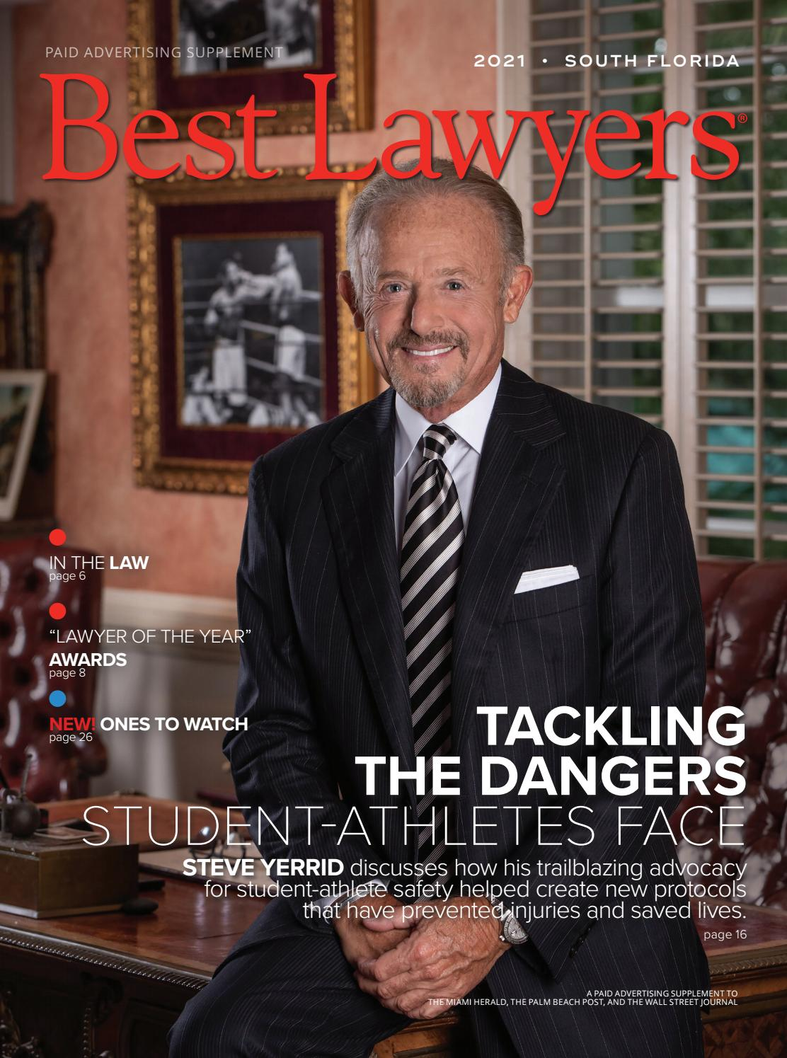 South Florida S Best Lawyers 2021 By Best Lawyers Issuu