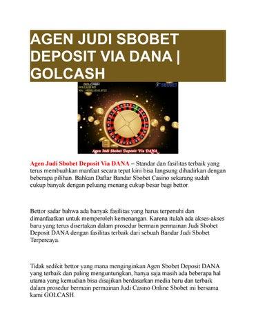 Agen Judi Sbobet Deposit Via Dana Golcash By Golcash Issuu