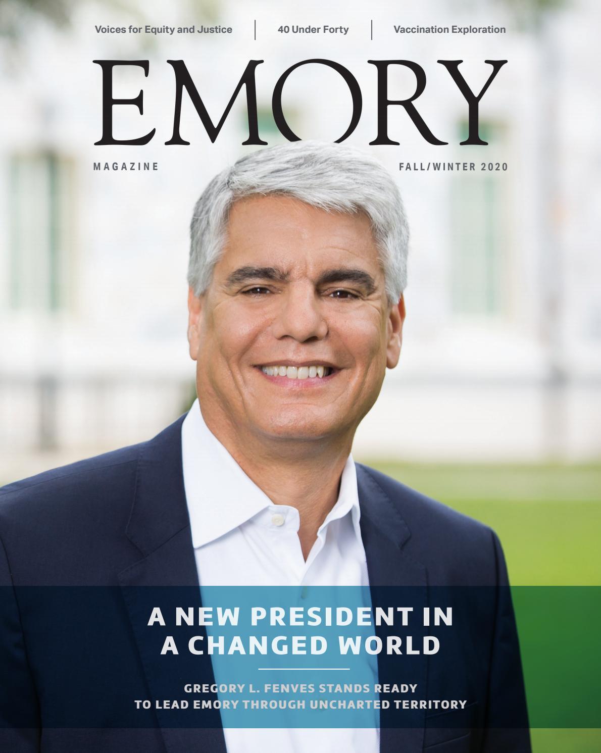 Emory Magazine Fall-Winter 2020 By Emory University - Issuu