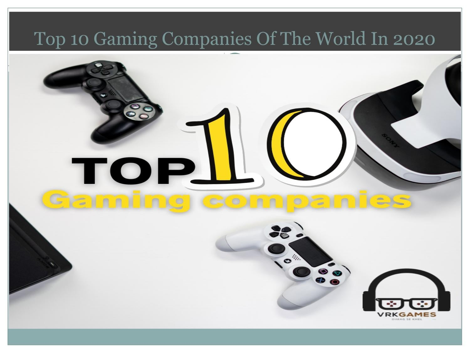 Top 10 Gaming Companies Of The World In 2020