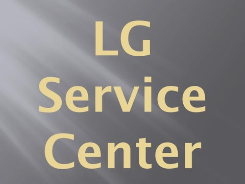 Lg Service And Repair Center By Watson Seo01 Issuu