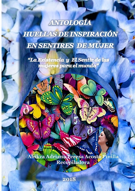 Antología Huellas De Inspiración En Sentires De Mujer By Ahikza Adriana Teresa Acosta Pinilla Issuu