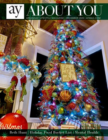 Tree Allergies Mount Nebo Arkansas Christmas 2021 Ay About You December 2020 By Ay Magazine Issuu