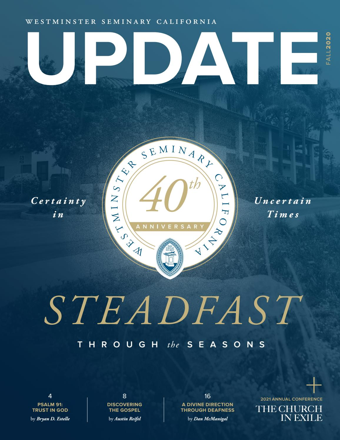 Update Magazine Fall 2020 By Westminster Seminary California Issuu