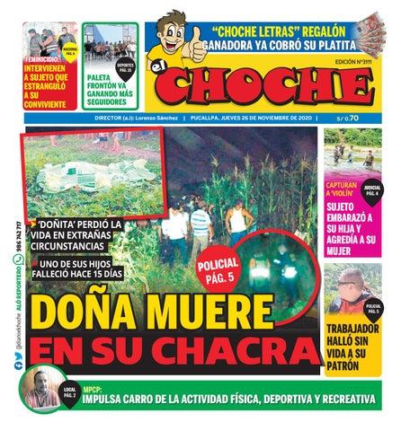 El Choche Pucallpa 26 De Noviembre De 2020 By Diario El Choche Issuu La mujer viene en todos tamaños, en todos colores y en todas figuras. el choche pucallpa 26 de noviembre de