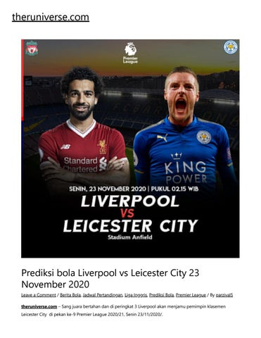 Prediksi Bola Liverpool Vs Leicester City 23 November 2020 By Cindy Aulia Issuu