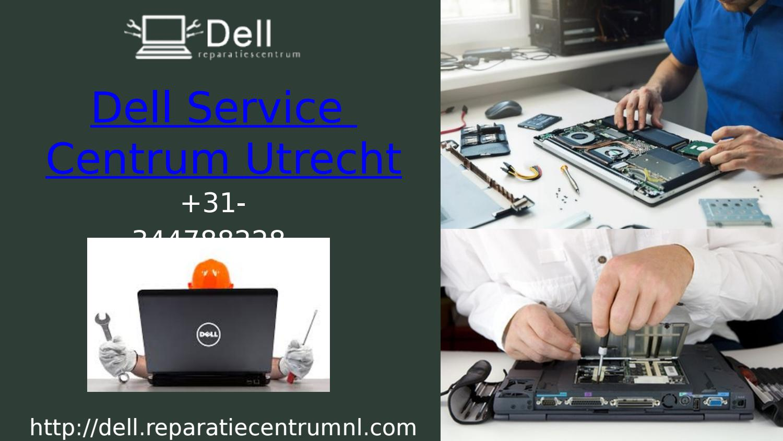 Dell Service Centrum Utrecht - Dell Reparatie