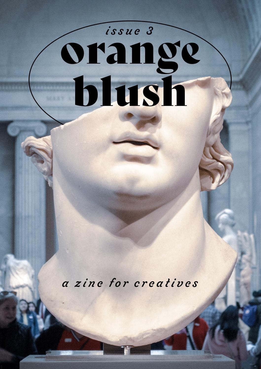 Orange Blush Zine │ Issue 25 / Nov '25 by orangeblushzine   issuu
