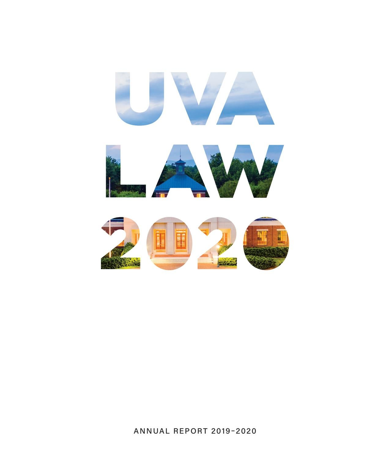 Uva Law 2019 20 Annual Report By University Of Virginia School Of Law Issuu