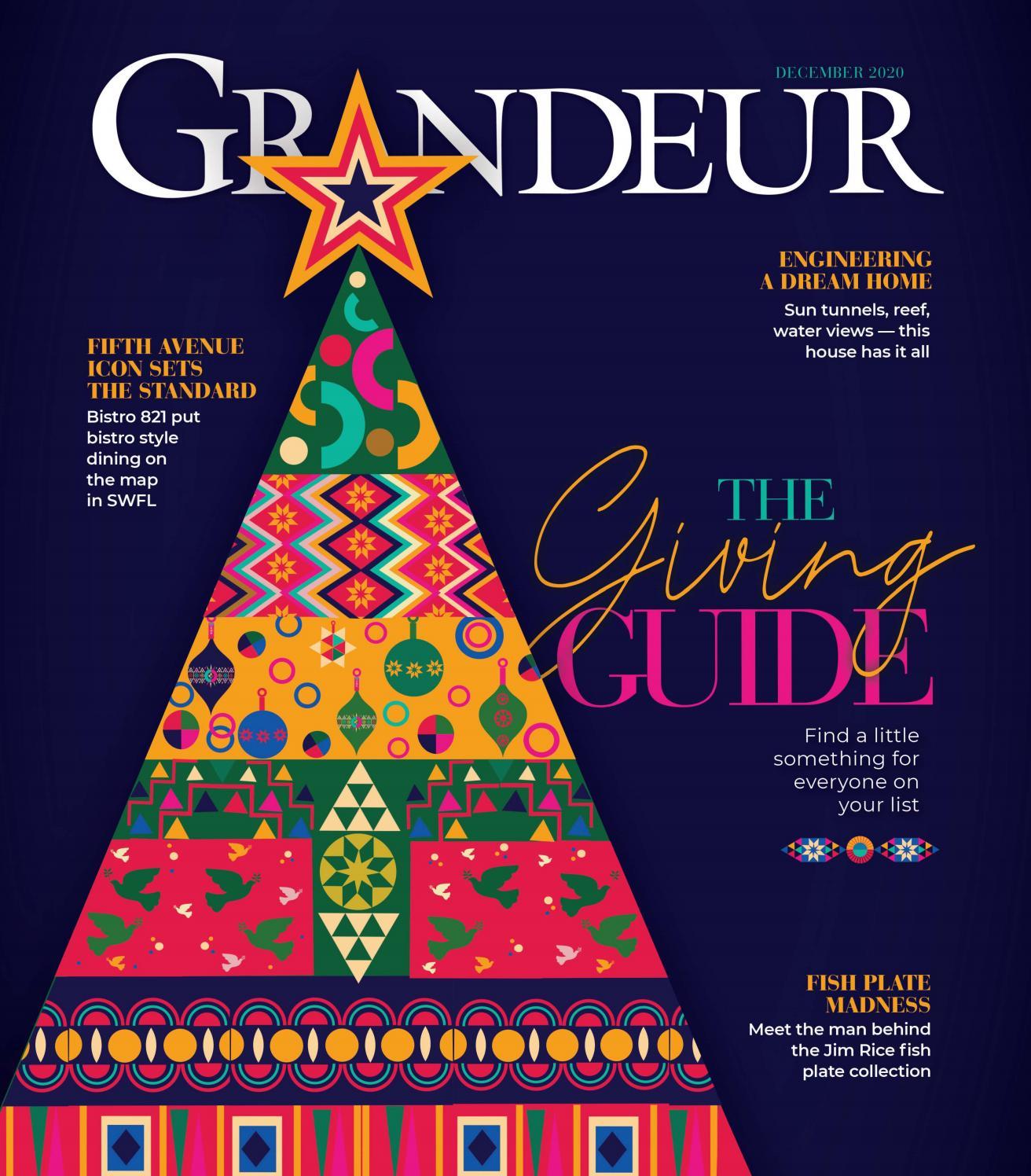 Grandeur Magazine December 2020 By Grandeur Magazine Issuu