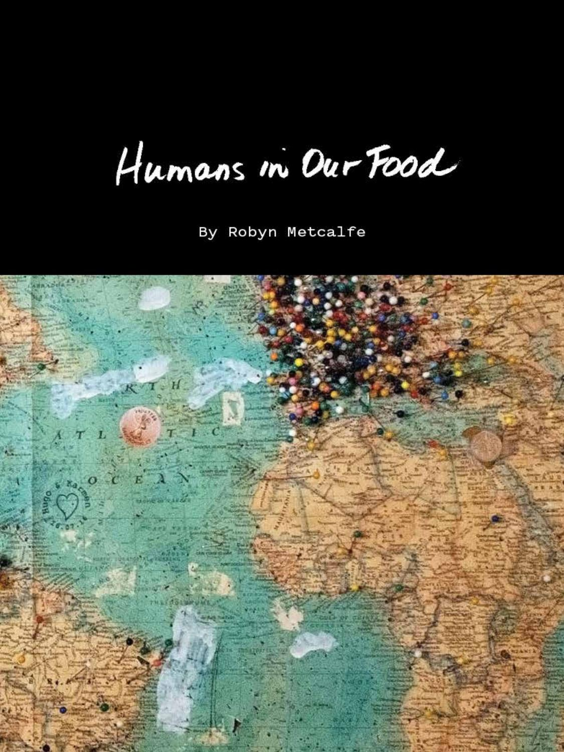 Humans In Our Food Digital Version By Robyn Metcalfe Issuu