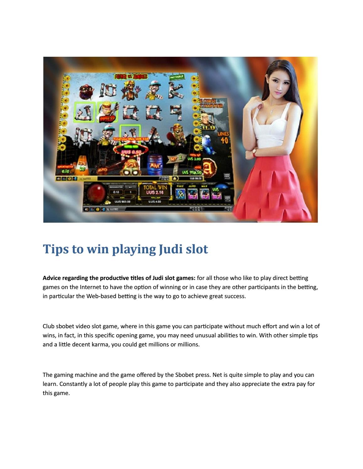 Tips To Win Playing Judi Slot By Carlos Whitney72 Issuu