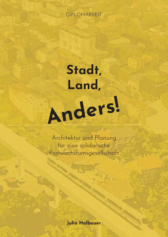 Stadt, Land, Anders   Architektur und Planung für eine ...