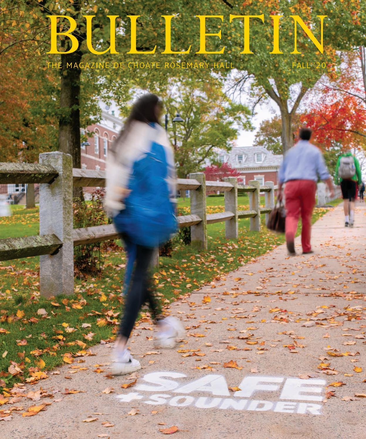 Choate Rosemary Hall Bulletin Fall 20 By Choate Rosemary Hall Issuu