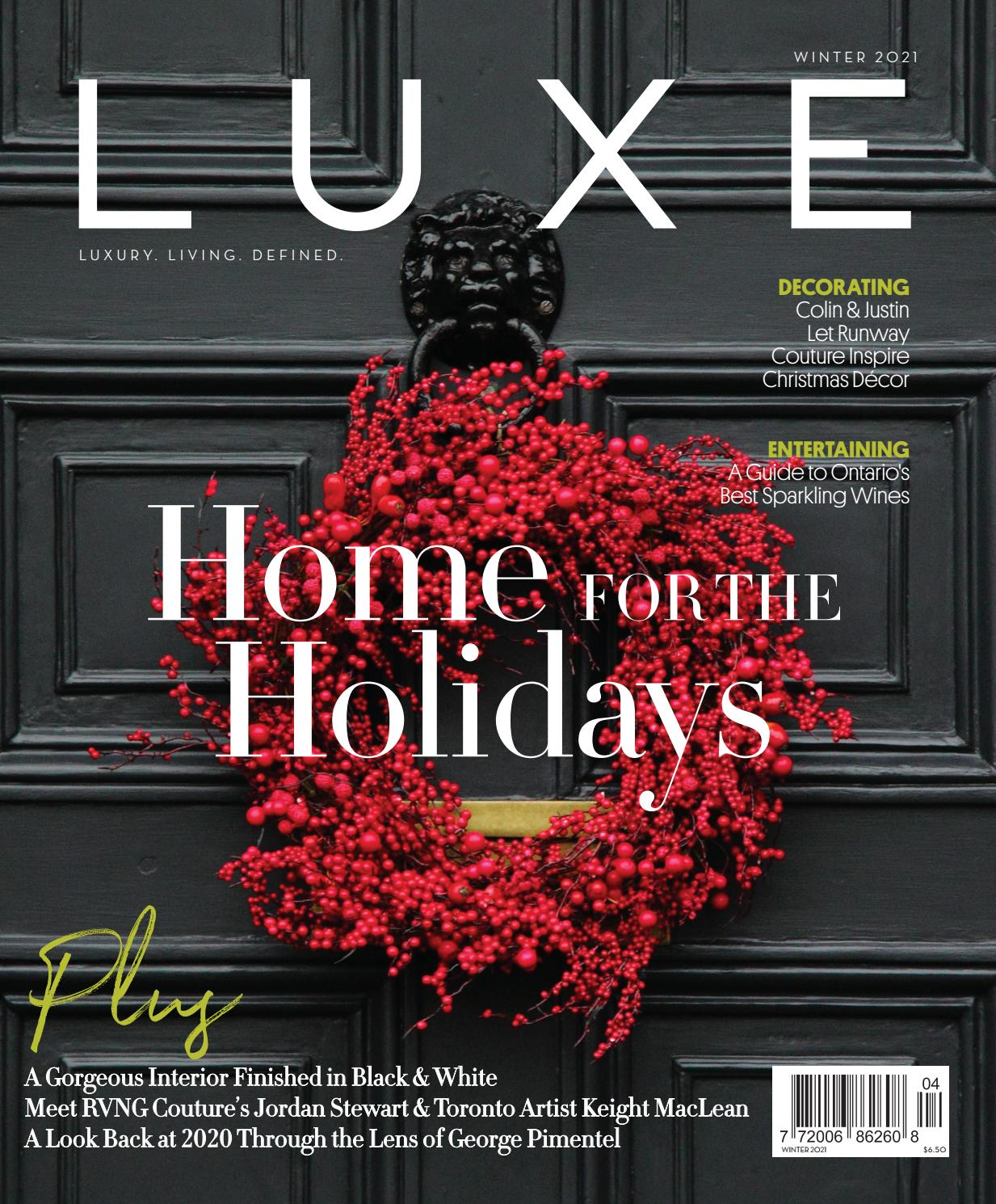 Luxe Magazine Canada Winter 2020 21 By Luxe Magazine Canada Issuu