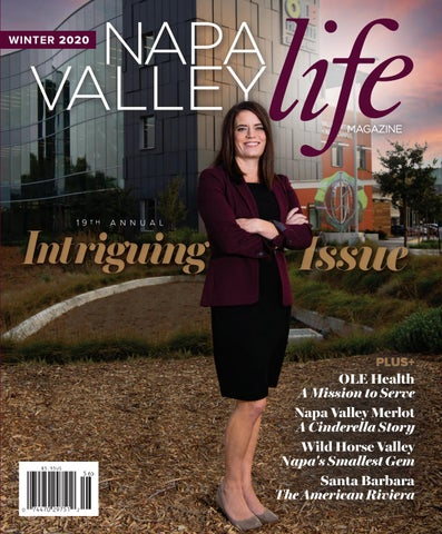 Napa Valley Life Magazine Winter 2020 Edition By Napavalleylifemagazine Issuu